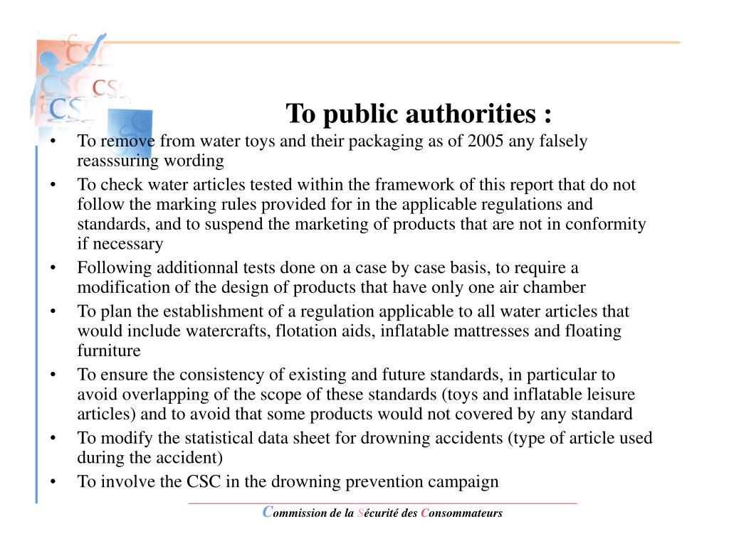 To public authorities :