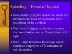 speeding force of impact