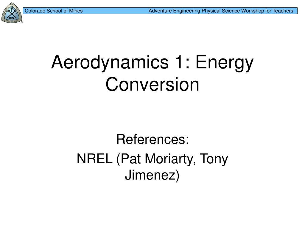 aerodynamics 1 energy conversion l.