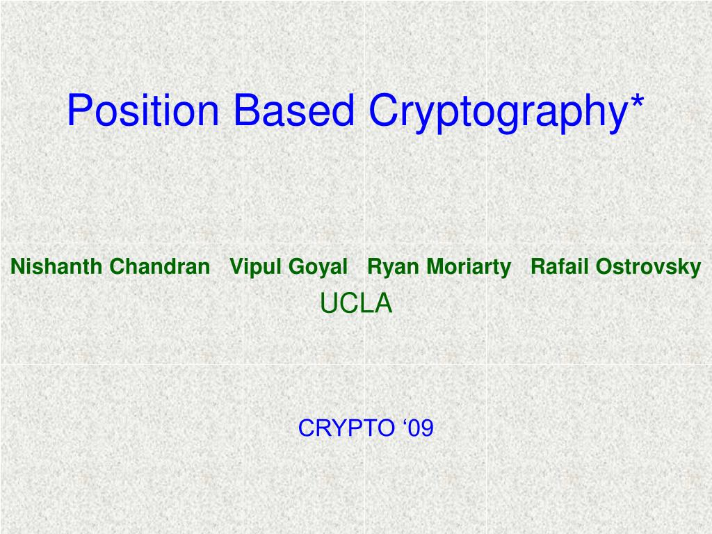 position based cryptography l.