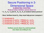 secure positioning in 3 dimensional space27