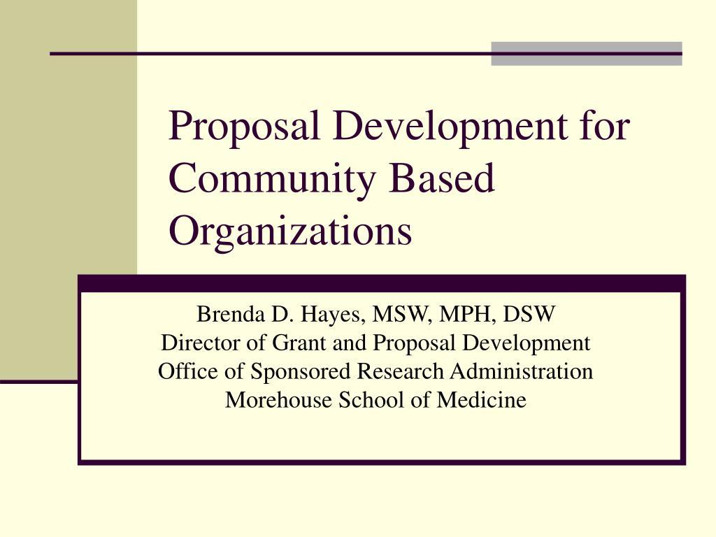 proposal development for community based organizations l.