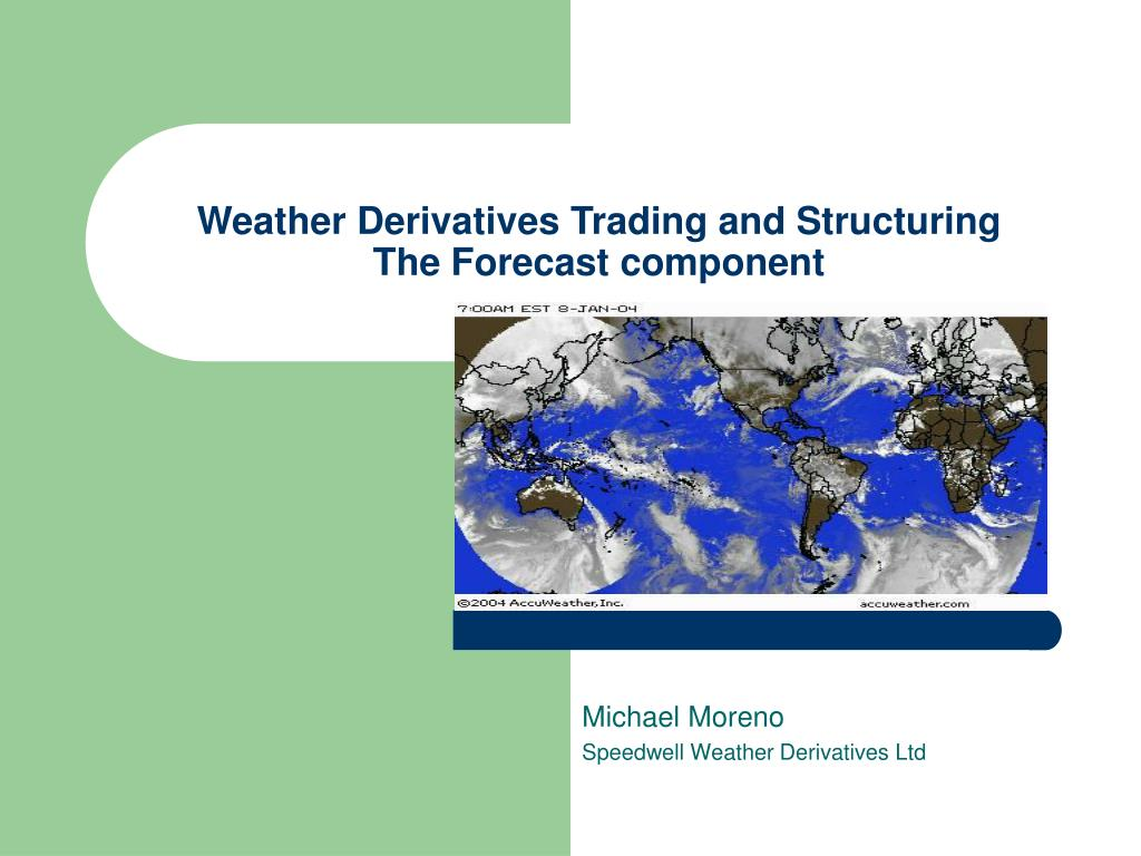 weather derivatives trading and structuring the forecast component l.