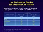 las resistencias basales son predictoras de fracaso