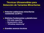 t cnicas ultrasensibles para detecci n de variantes minoritarias