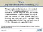 what is comparative effectiveness research cer