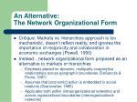 an alternative the network organizational form