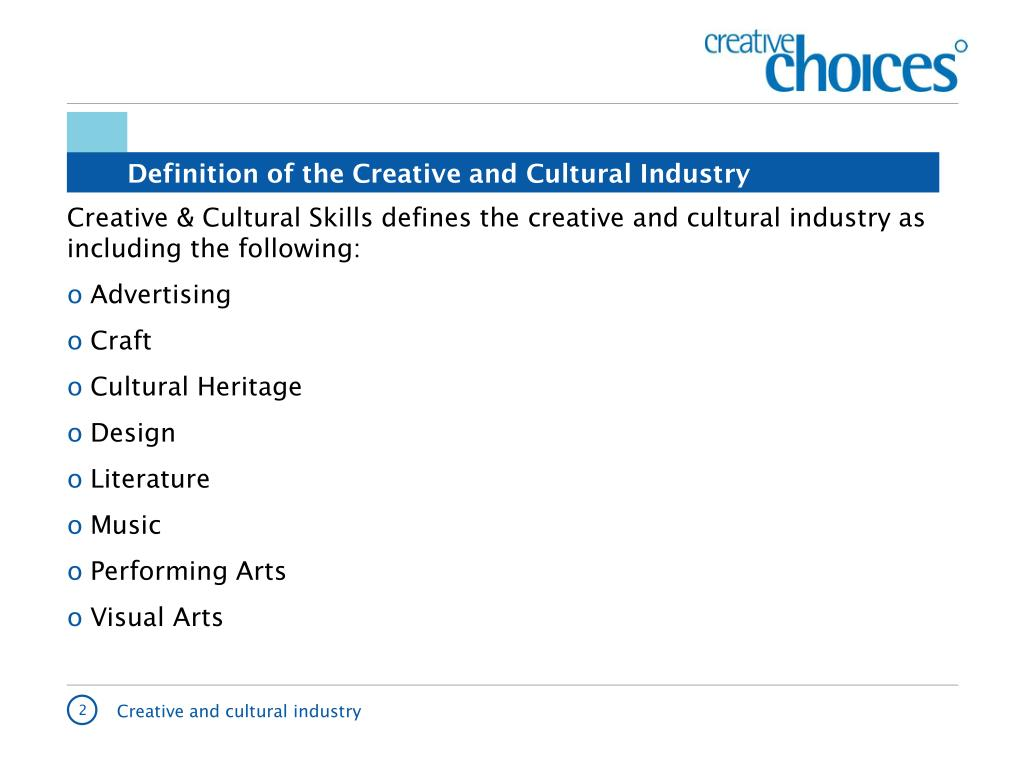 Definition of the Creative and Cultural Industry