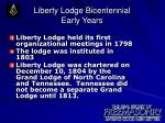 liberty lodge bicentennial early years