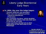 liberty lodge bicentennial early years2