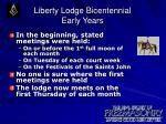 liberty lodge bicentennial early years3
