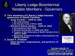 liberty lodge bicentennial notable members governors