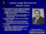 liberty lodge bicentennial recent years