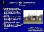 liberty lodge bicentennial today