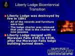 liberty lodge bicentennial transition