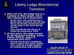liberty lodge bicentennial transition12