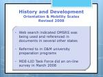 history and development orientation mobility scales revised 20085