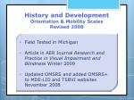 history and development orientation mobility scales revised 20087