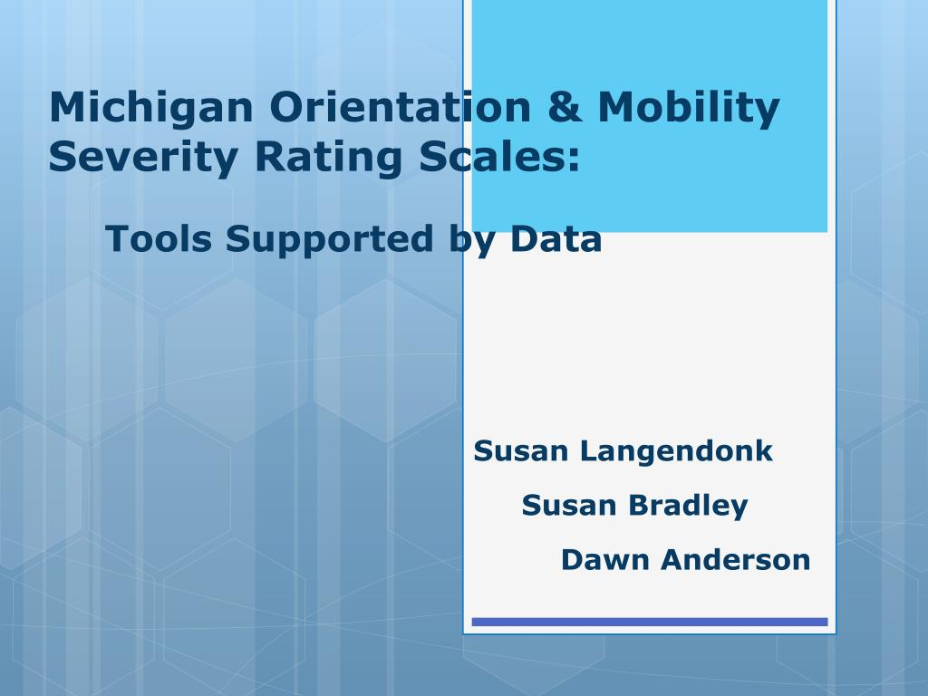 michigan orientation mobility severity rating scales tools supported by data l.