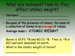 what are isotopes how do they affect atomic weight