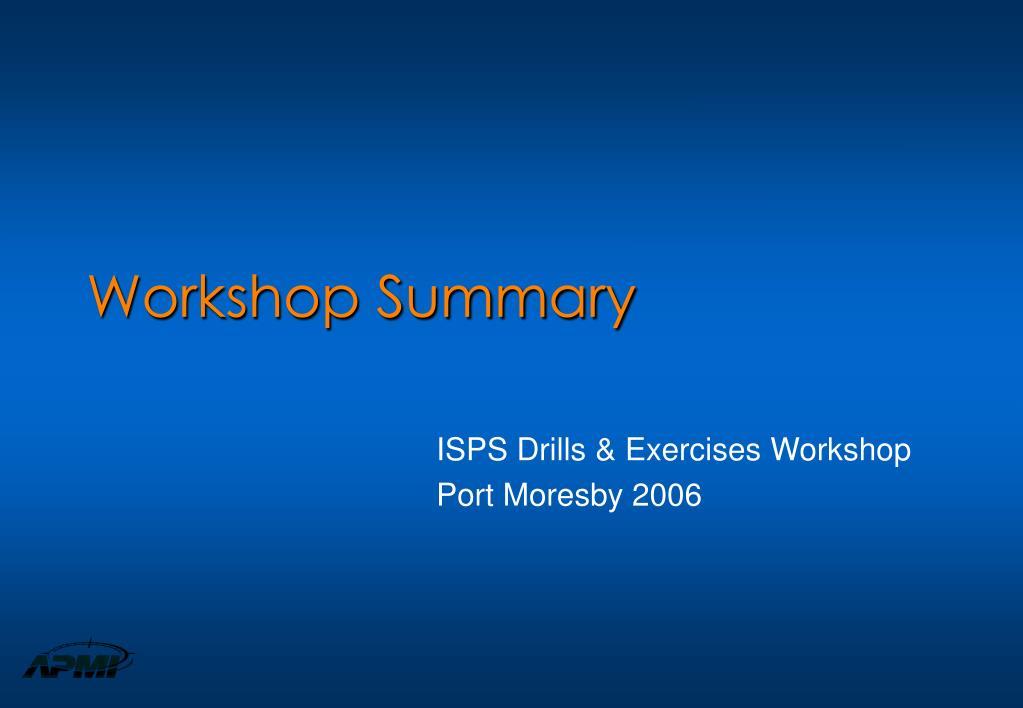 workshop summary l.