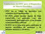 limitaciones del dtc para el diagnostico de muerte encef lica