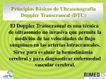principios b sicos de ultrasonograf a doppler transcraneal dtc
