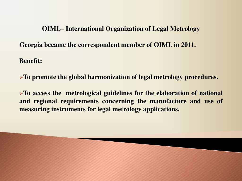 OIML– International Organization of Legal Metrology