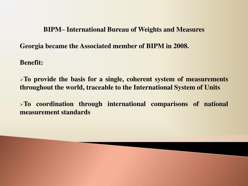 BIPM– International Bureau of Weights and Measures