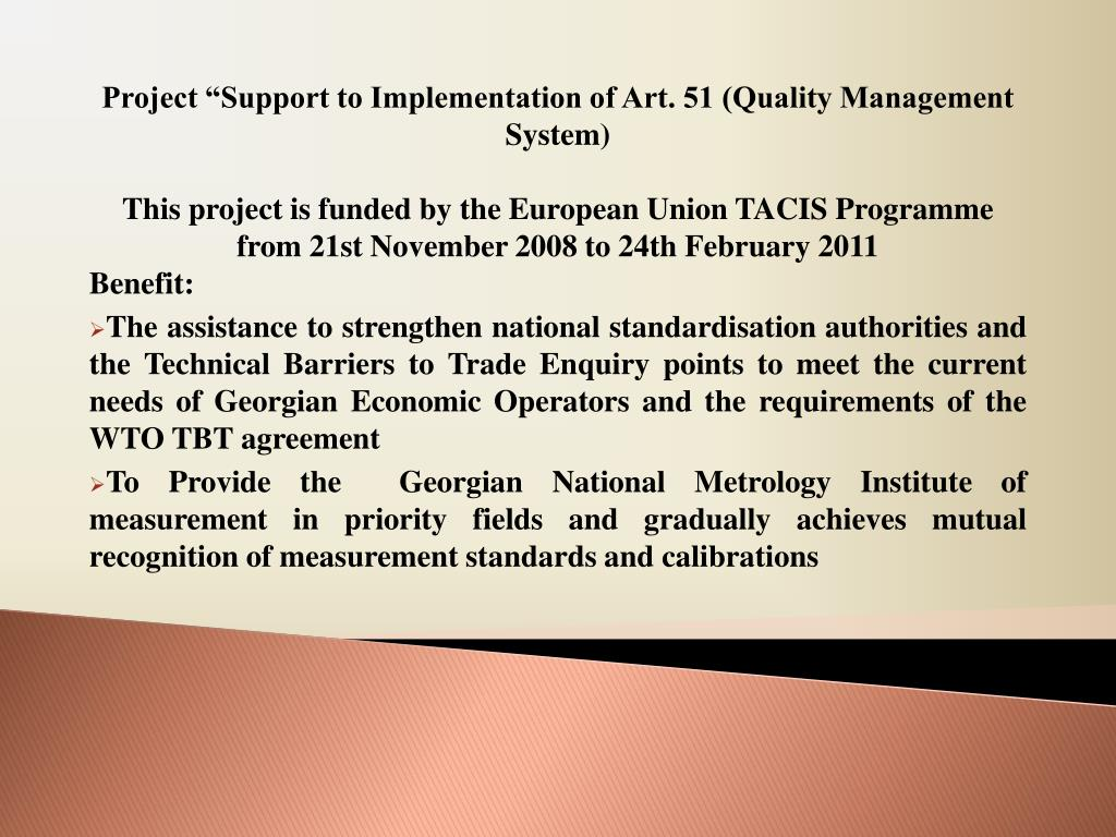 """Project """"Support to Implementation of Art. 51 (Quality Management System)"""