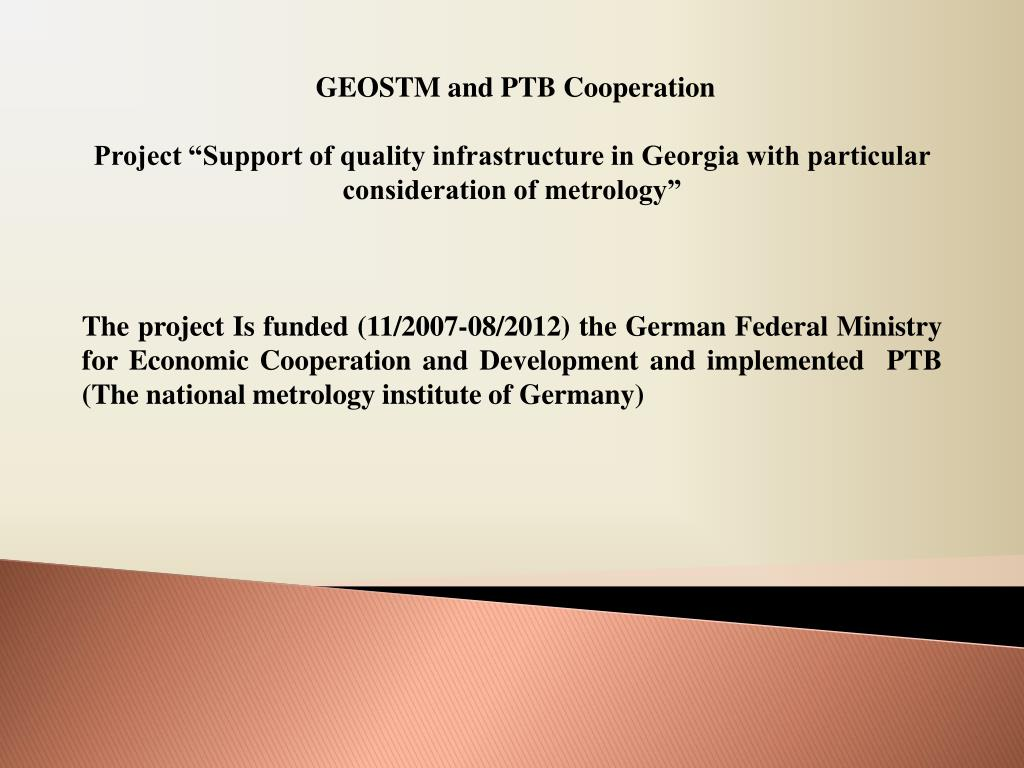 GEOSTM and PTB Cooperation