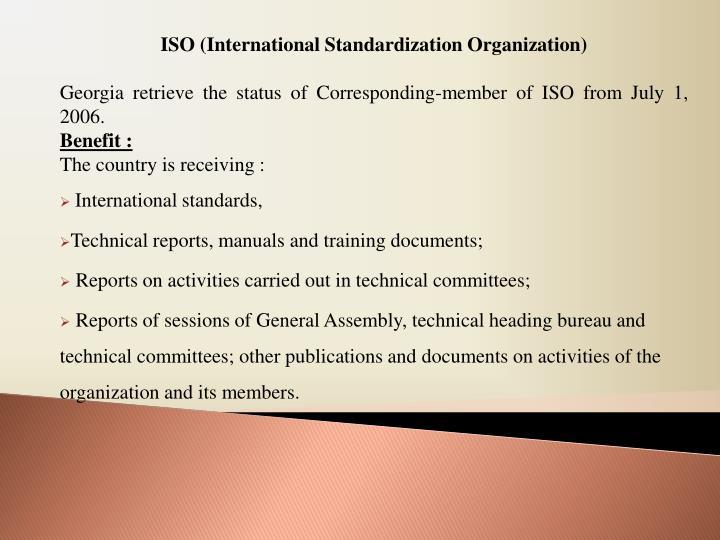 ISO (International Standardization Organization)