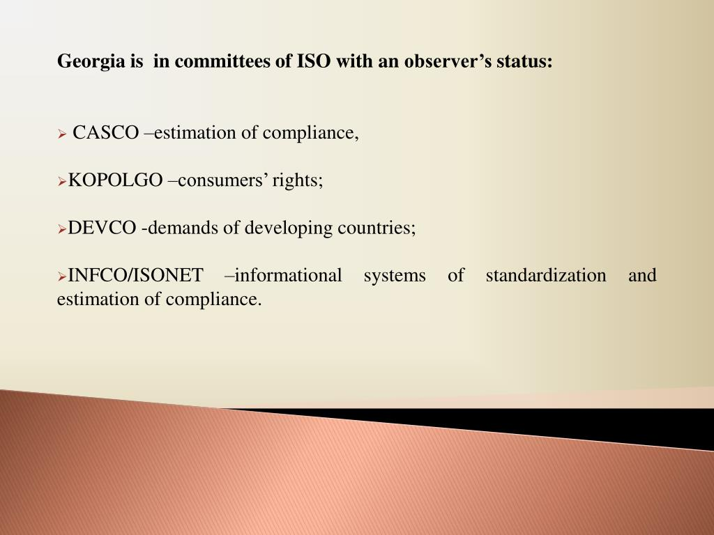 Georgia is  in committees of ISO with an observer's status: