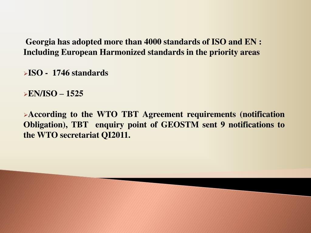 Georgia has adopted more than 4000 standards of ISO and EN :