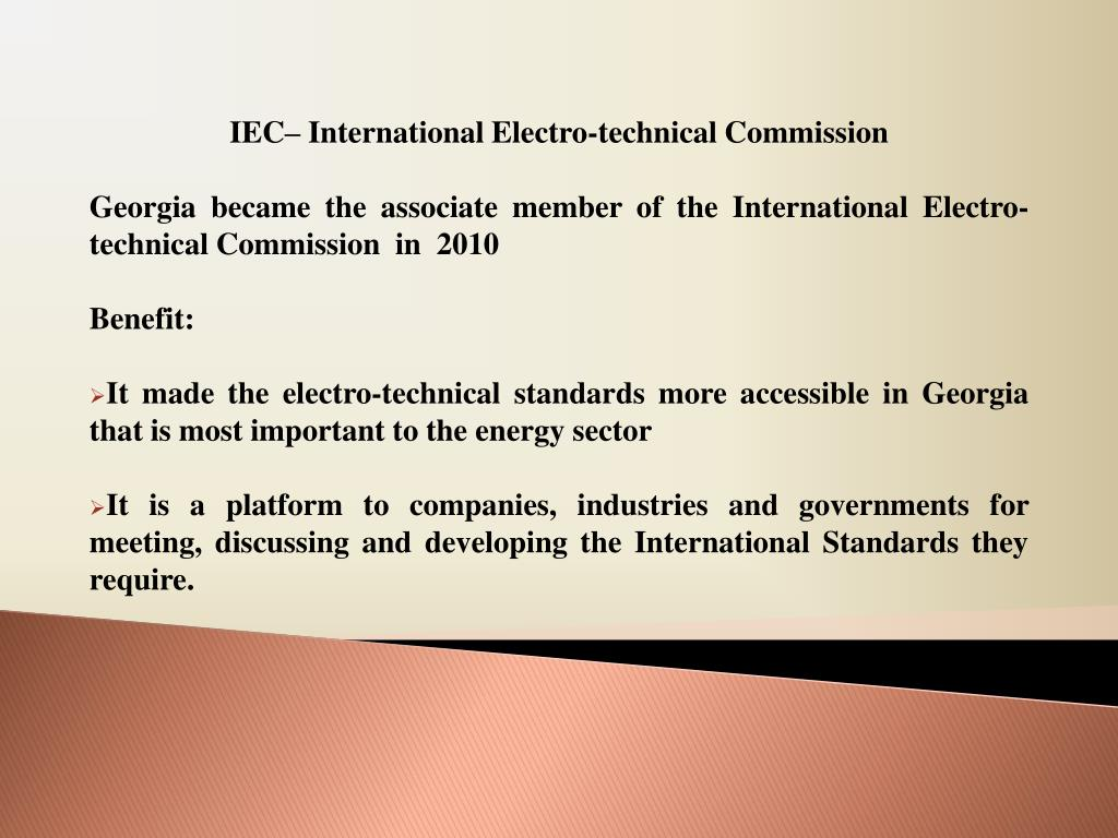 IEC– International Electro-technical Commission