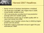 harvest 2007 headlines