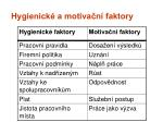 hygienick a motiva n faktory