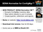bdna normalize for configmgr