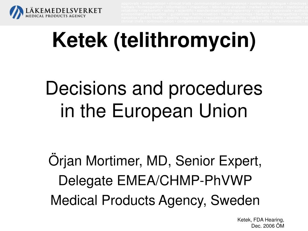 ketek telithromycin decisions and procedures in the european union l.