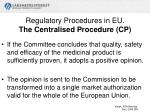 regulatory procedures in eu the centralised procedure cp