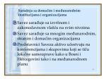 saradnja sa doma im i me unarodnim institucijama i organizacijama