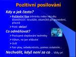 pozitivn posilov n29