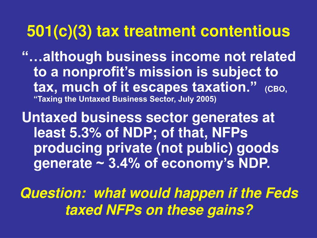 501(c)(3) tax treatment contentious