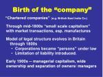 birth of the company
