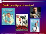 quale paradigma di medico