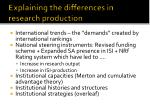 explaining the differences in research production
