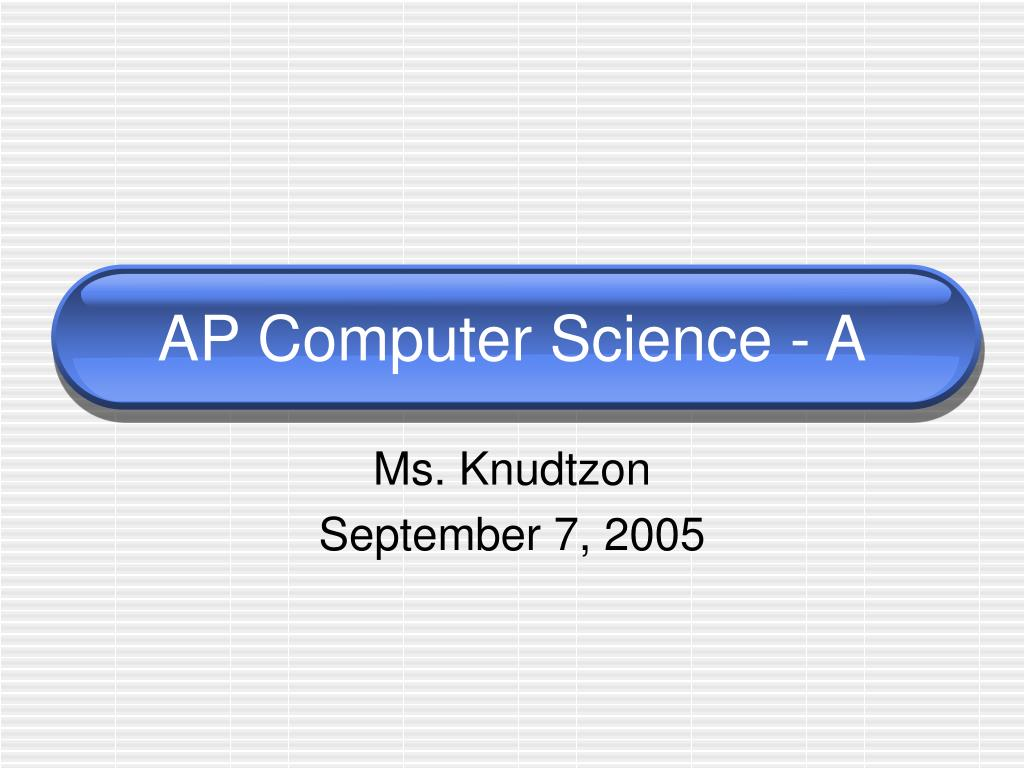 ap computer science a l.