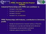 5 pprc working with the polymer industry