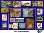 mpri extrusion equipment