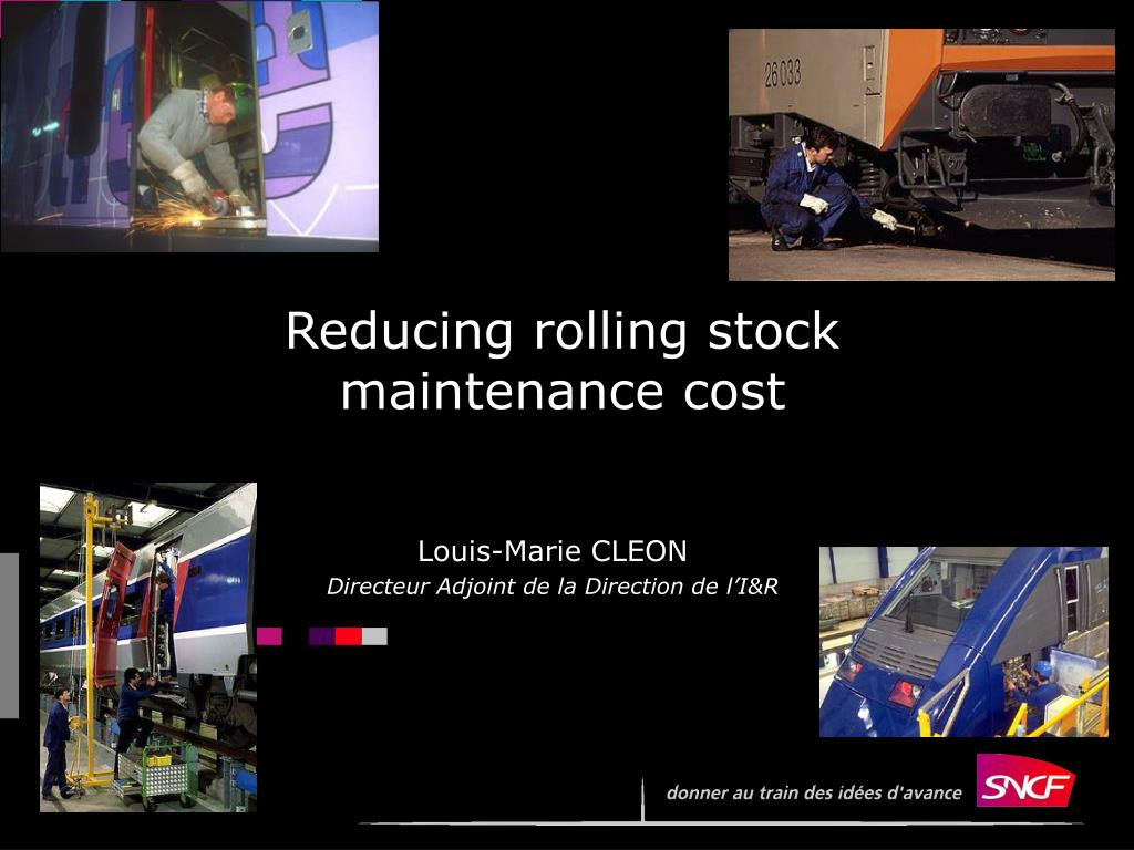 reducing rolling stock maintenance cost l.